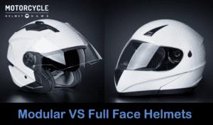 Modular helmets verses Full Face helmets