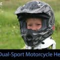 Best Dual-Sport Helmets Top-Rated Product Reviews